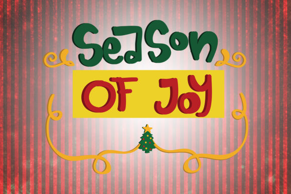 Download Free Season Of Joy Christmas Quotes Graphic By Wienscollection for Cricut Explore, Silhouette and other cutting machines.