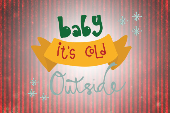 Baby It\'s Cold Outside Christmas Quotes (Graphic) by ...