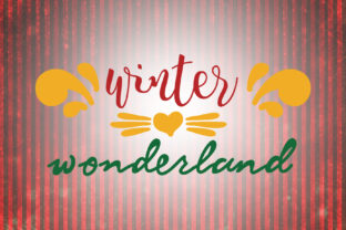 Download Free Winter Wonderland Christmas Quotes Graphic By Wienscollection for Cricut Explore, Silhouette and other cutting machines.