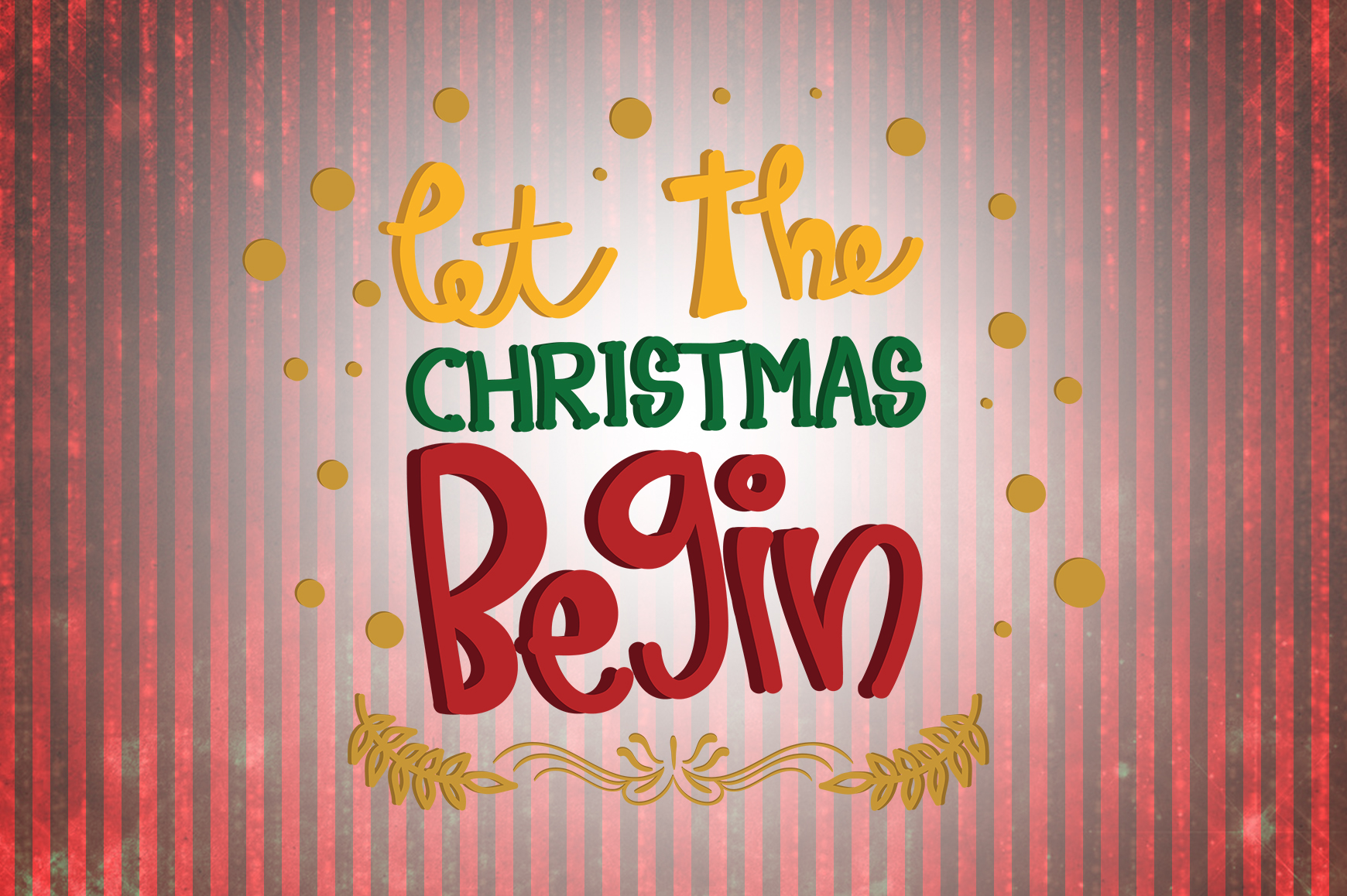 Download Free Let The Christmas Begin Quotes Graphic By Wienscollection for Cricut Explore, Silhouette and other cutting machines.