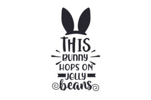 This Bunny Hops on Jelly Beans Easter Craft Cut File By Creative Fabrica Crafts