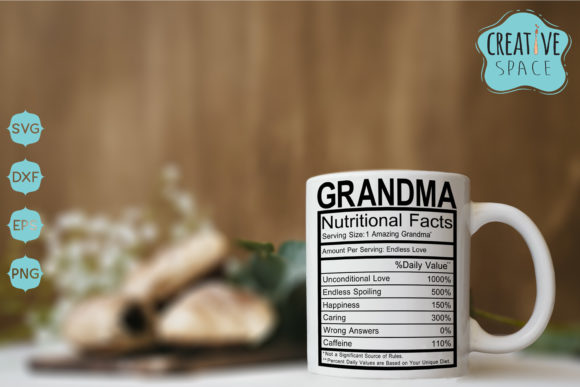 Grandma Nutritional Facts Graphic Crafts By creativespace - Image 1