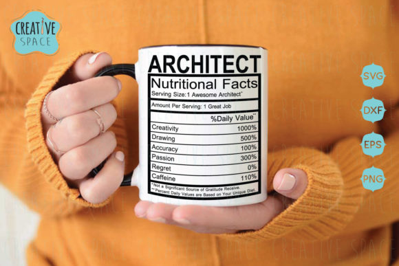 Architect Nutritional Facts Graphic Crafts By creativespace
