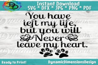 Print on Demand: You Have Left My Life, but Will Never Leave My Heart. Graphic Crafts By dynamicdimensions