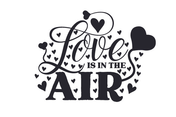 Love is in the Air Craft Valentine's Day Craft Cut File By Creative Fabrica Crafts - Image 2