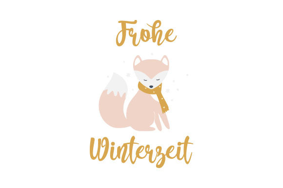 Frohe Winterzeit Germany Craft Cut File By Creative Fabrica Crafts