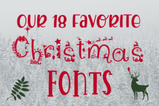 Our 18 favorite Christmas Fonts