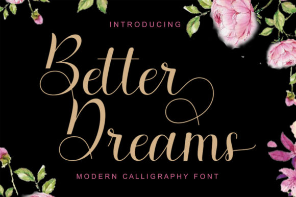 Print on Demand: Better Dreams Script & Handwritten Font By Encolab