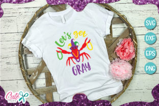 Download Free Lets Get Gray Mardi Gras Crawfish Graphic By Cute Files for Cricut Explore, Silhouette and other cutting machines.