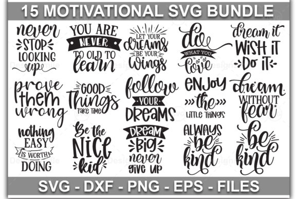 Download Free Motivational Quotes Graphic By Designdealy Com Creative Fabrica for Cricut Explore, Silhouette and other cutting machines.