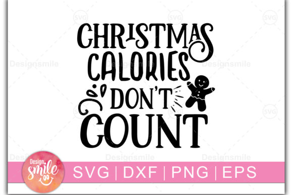Download Free Christmas Calories Don T Count Graphic By Designdealy Com SVG Cut Files