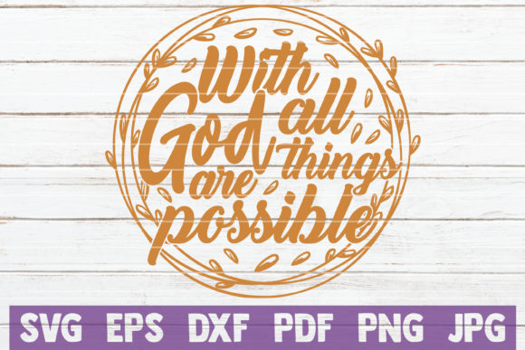 With God All Things Are Possible Graphic Graphic Templates By MintyMarshmallows