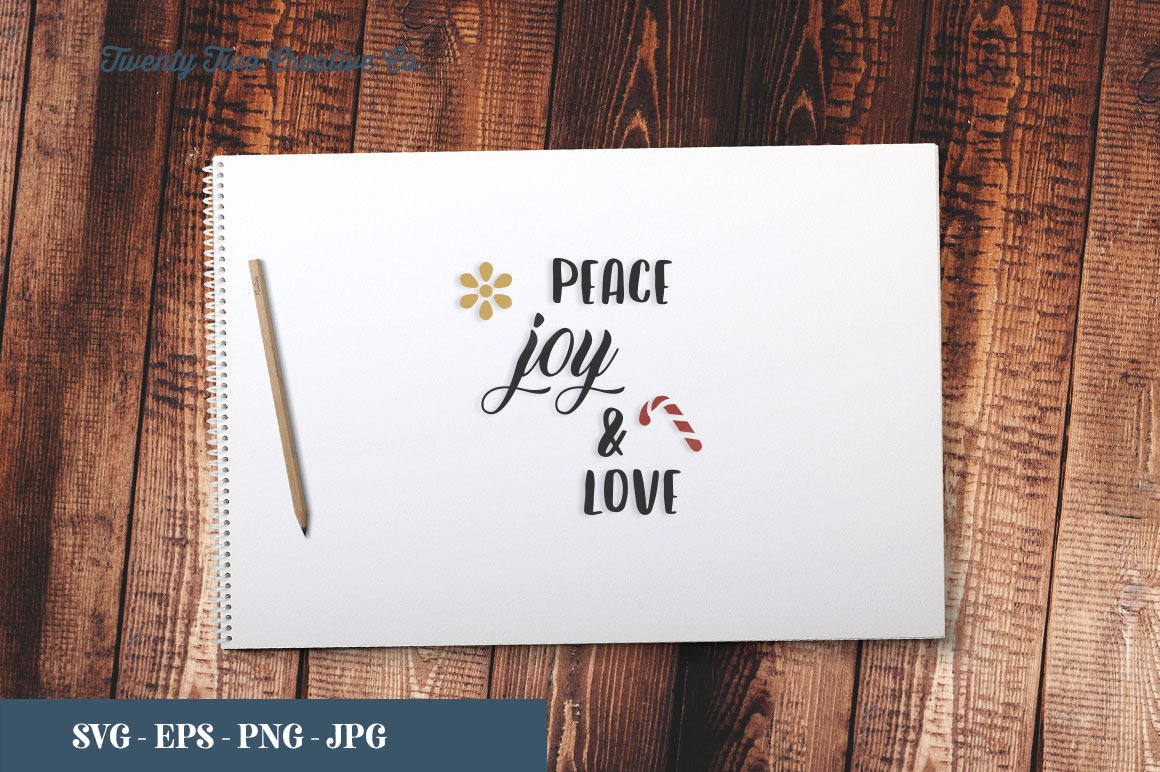 Download Free Peace Joy Love Graphic By Twenty Two Creative Fabrica for Cricut Explore, Silhouette and other cutting machines.