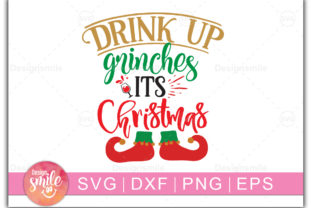 Print on Demand: Drink Up Grinches Its Christmas Graphic Print Templates By Designdealy