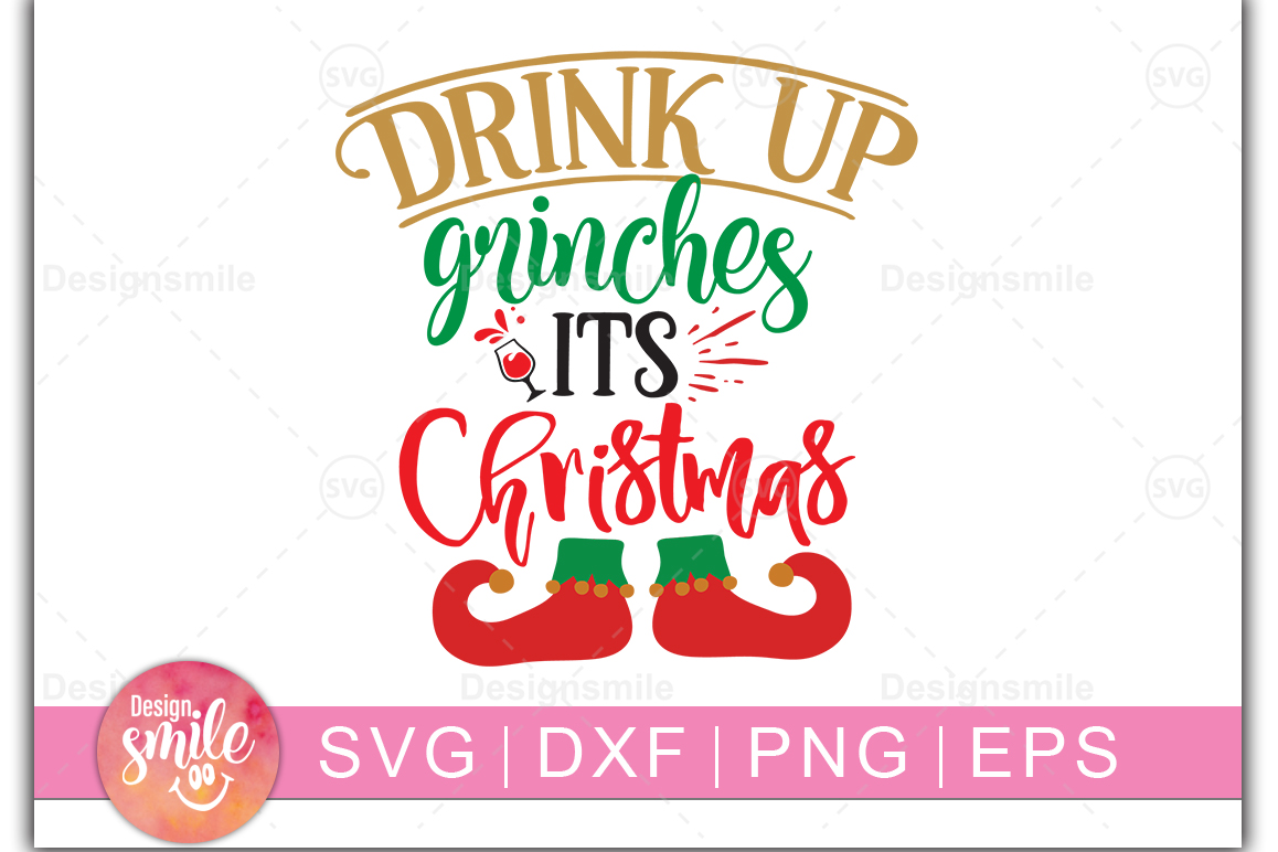 Download Free Drink Up Grinches Its Christmas Graphic By Designdealy Com for Cricut Explore, Silhouette and other cutting machines.