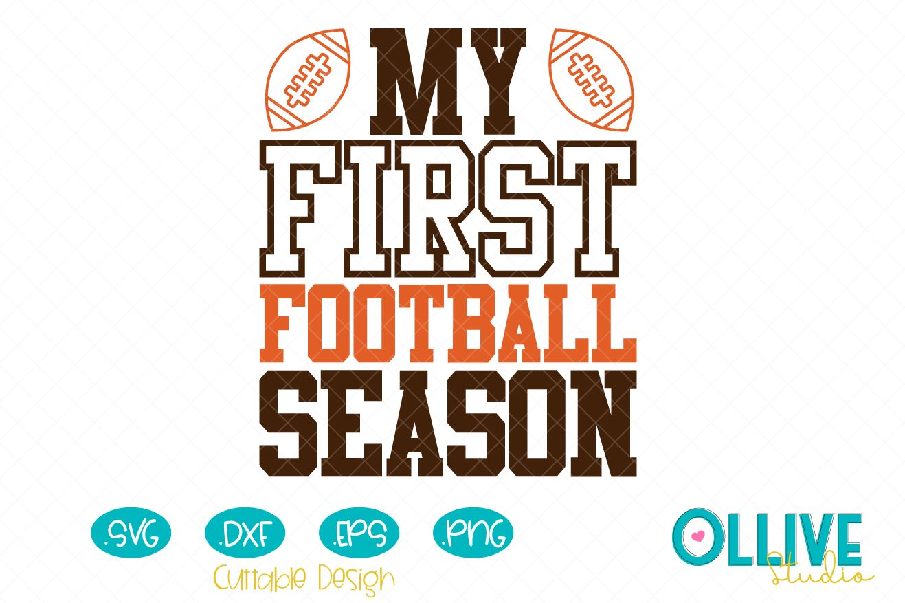 Download Free My First Football Season Graphic By Ollivestudio Creative Fabrica for Cricut Explore, Silhouette and other cutting machines.