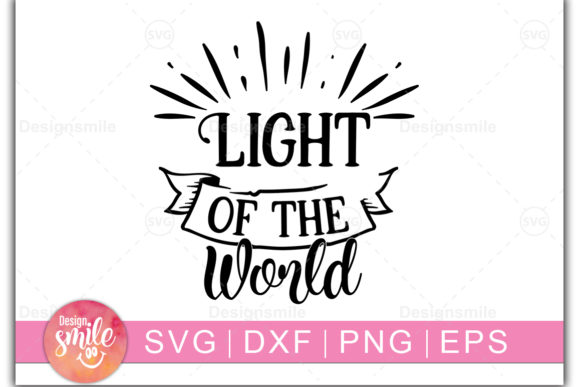 Download Free Light Of The World Graphic By Designdealy Com Creative Fabrica for Cricut Explore, Silhouette and other cutting machines.