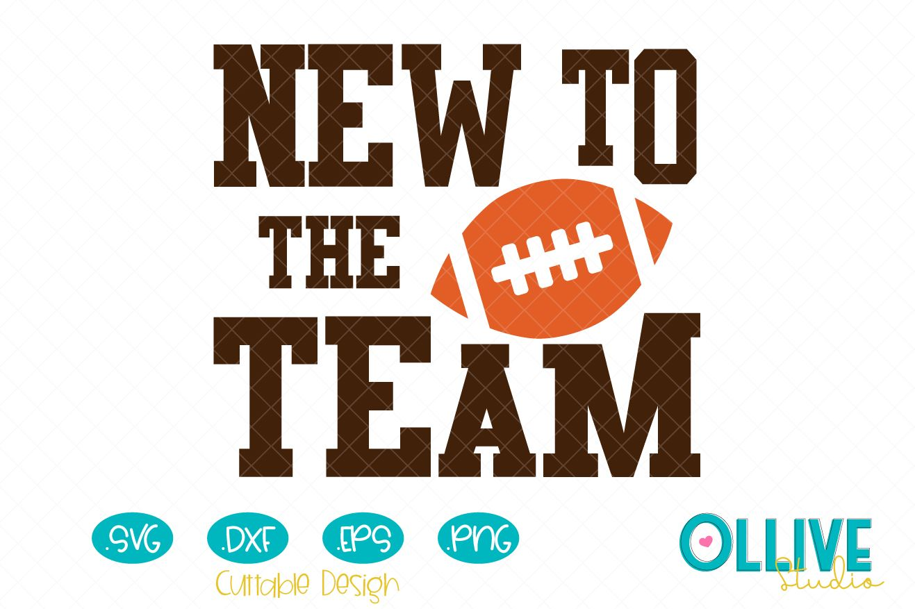 Download Free Football New To The Team Graphic By Ollivestudio Creative Fabrica for Cricut Explore, Silhouette and other cutting machines.
