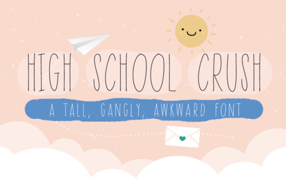 Print on Demand: High School Crush Sans Serif Font By Reg Silva Art Shop