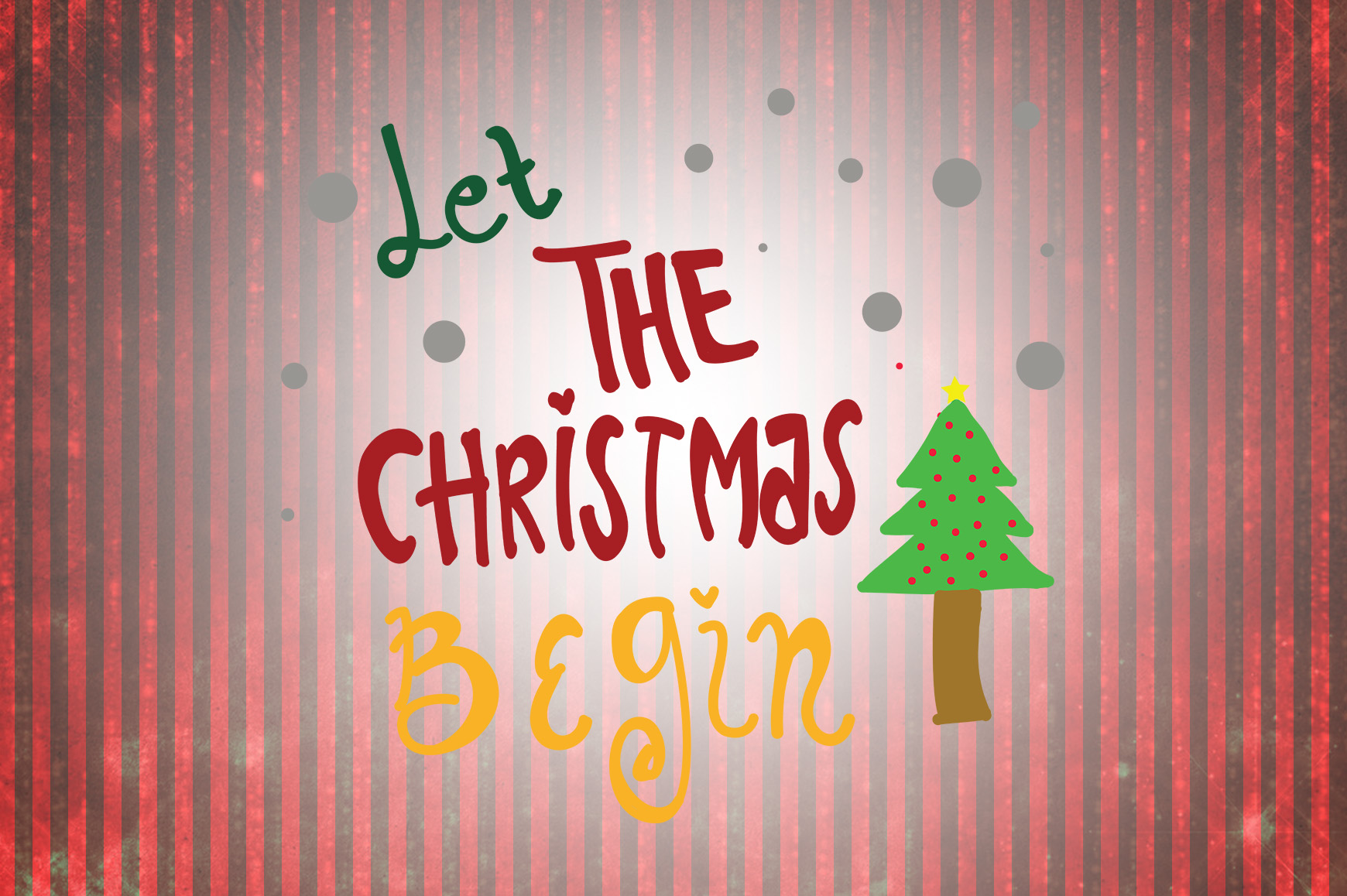 Let The Christmas Begin Christmas Quotes Graphic By