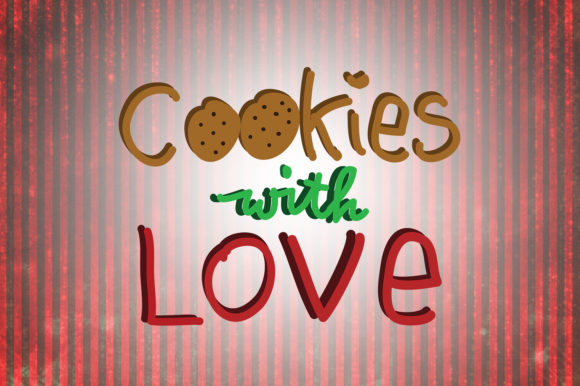 Cookies With Love Christmas Quotes Graphic By Wienscollection