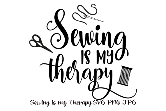 Print on Demand: Sewing is My Therapy Svg File Graphic Crafts By AM Digital Designs