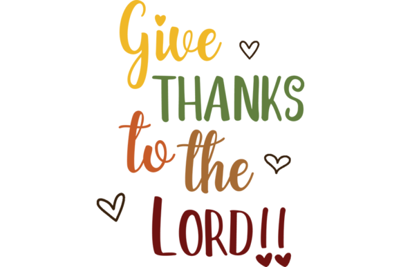 Print on Demand: Give Thanks to the Lord SVG Graphic Illustrations By AM Digital Designs