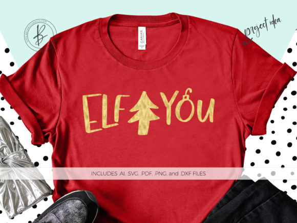 Print on Demand: Elf You SVG Graphic Crafts By BeckMcCormick