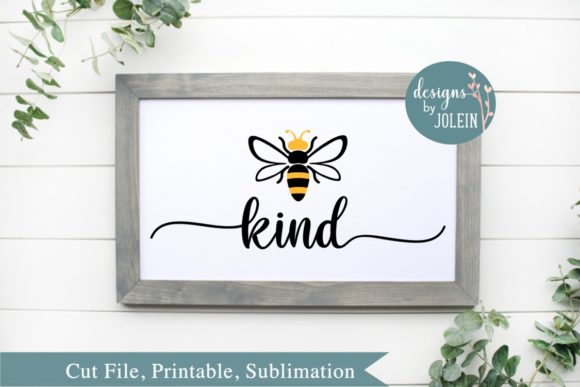 Print on Demand: Bee Kind Illustration Graphic Crafts By Designs by Jolein