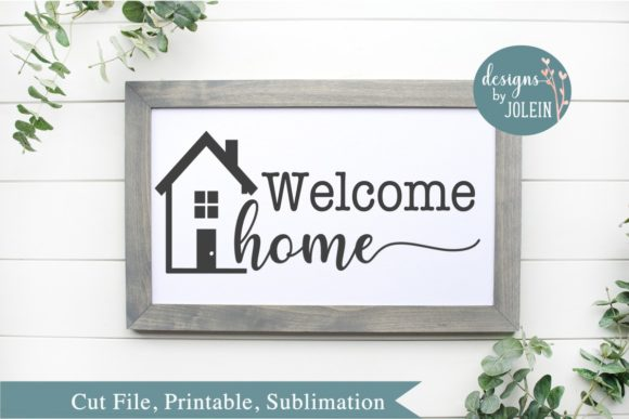 Print on Demand: Welcome Home Graphic Crafts By Designs by Jolein