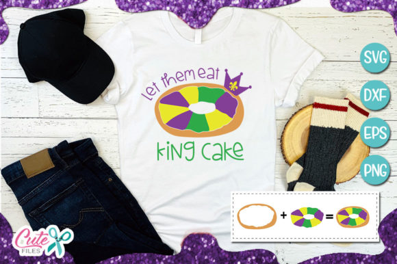 Let Them Eat King Cake Svg for Crafters Graphic Illustrations By Cute files