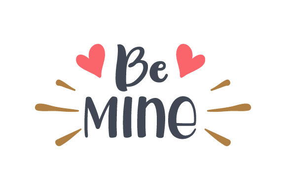 Download Free Be Mine Svg Cut File By Creative Fabrica Crafts Creative Fabrica for Cricut Explore, Silhouette and other cutting machines.