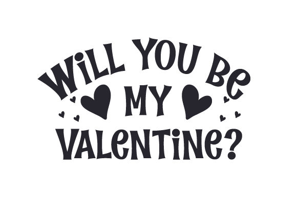Download Free Will You Be My Valentine Svg Cut File By Creative Fabrica for Cricut Explore, Silhouette and other cutting machines.