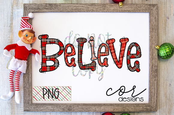 Download Free Believe Graphic By Designscor Creative Fabrica for Cricut Explore, Silhouette and other cutting machines.