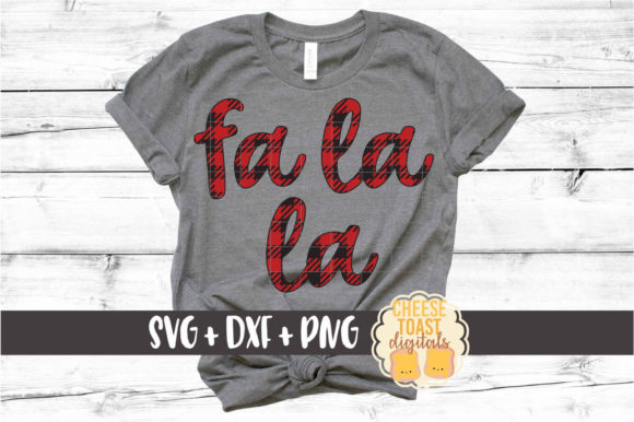 Fa La La - Buffalo Plaid Graphic Crafts By CheeseToastDigitals
