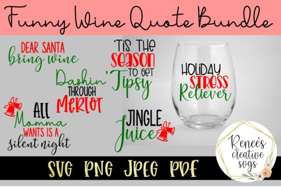 Print on Demand: Funny Wine Glass Quote Bundle Graphic Crafts By ReneesCreativeSVGs