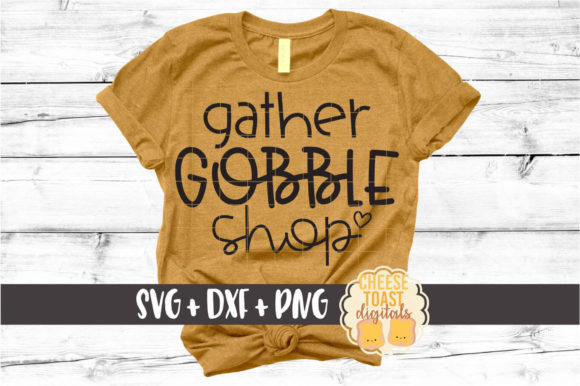 Gather Gobble Shop Graphic Crafts By CheeseToastDigitals
