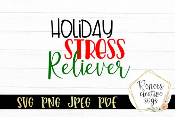 Print on Demand: Holiday Stress Reliever Graphic Crafts By ReneesCreativeSVGs