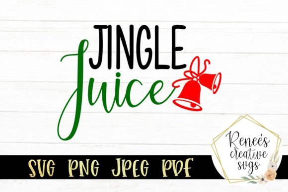Print on Demand: Jingle Juice Graphic Crafts By ReneesCreativeSVGs