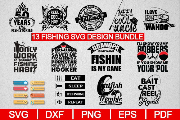 Download Free 13 Fishing Design Bundle Graphic By Artistcreativedesign for Cricut Explore, Silhouette and other cutting machines.