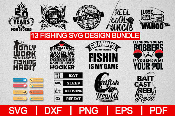 Download Free 13 Fishing Svg Design Bundle Graphic By Artistcreativedesign for Cricut Explore, Silhouette and other cutting machines.