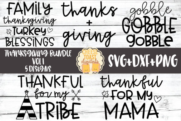 Thanksgiving SVG Bundle Vol 1 Graphic Crafts By CheeseToastDigitals