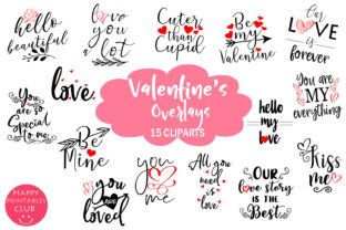 Download Free Cute Valentines Overlays Valentines Day Graphic By Happy for Cricut Explore, Silhouette and other cutting machines.