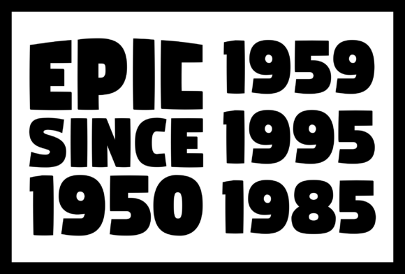 Print on Demand: Epic Since 1950-2020 Graphic Print Templates By colorsplash