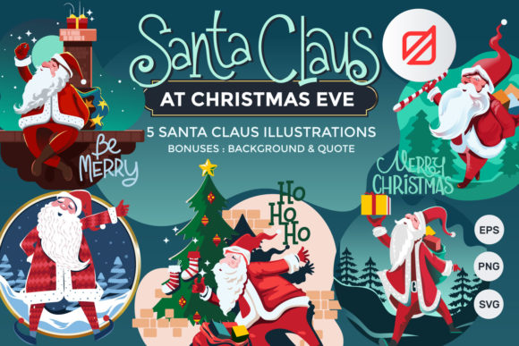 Print on Demand: Santa Claus at Christmas Eve Graphic Illustrations By illusatrian - Image 1