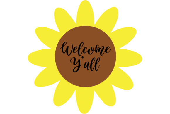 Print on Demand: Welcome Y'all Sunflower SVG Graphic Illustrations By AM Digital Designs