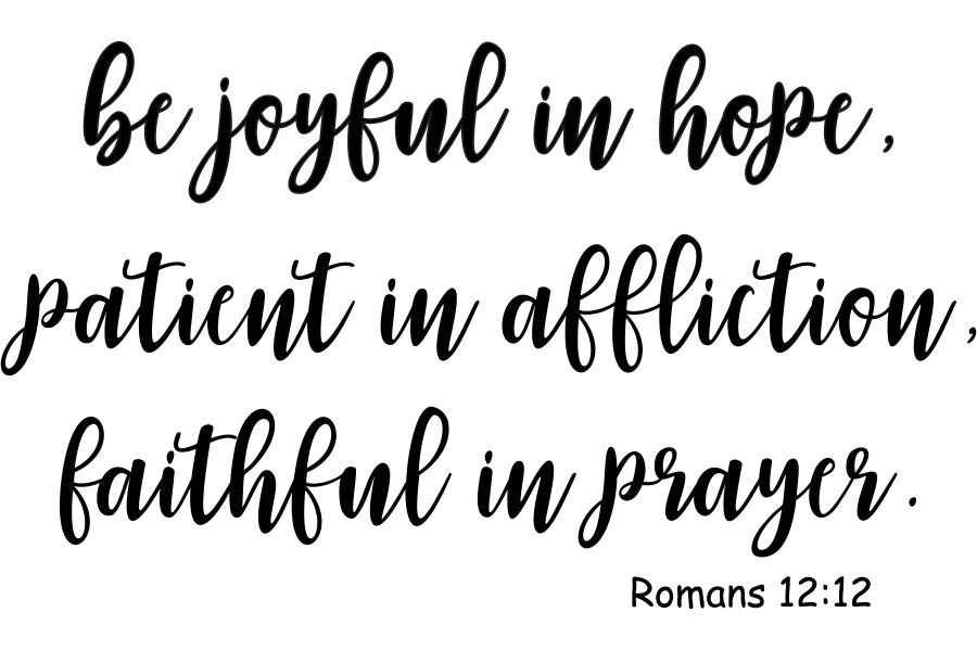 Download Free Romans 12 12 Be Joyful In Hope Graphic By Am Digital Designs for Cricut Explore, Silhouette and other cutting machines.