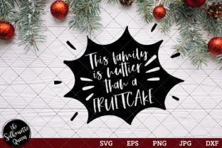 Download Free This Family Is Nuttier Than A Fruitcake Graphic By for Cricut Explore, Silhouette and other cutting machines.