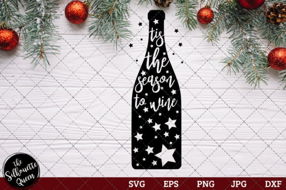 Download Free Tis The Season To Wine Saying Graphic By Thesilhouettequeenshop for Cricut Explore, Silhouette and other cutting machines.