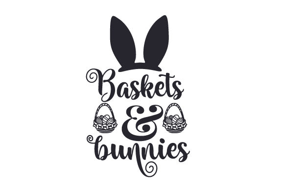 Baskets & Bunnies Easter Craft Cut File By Creative Fabrica Crafts